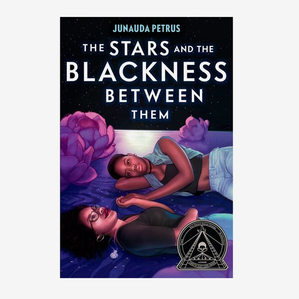 """https://nymag.com/ """"the ="""" """"stars ="""" """"and ="""" """"blackness ="""" """"between ="""" """"them ="""" """"by ="""" """"junauda ="""" """"petrus ="""""""