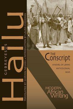 The Conscript, by Gebreyesus Hailu
