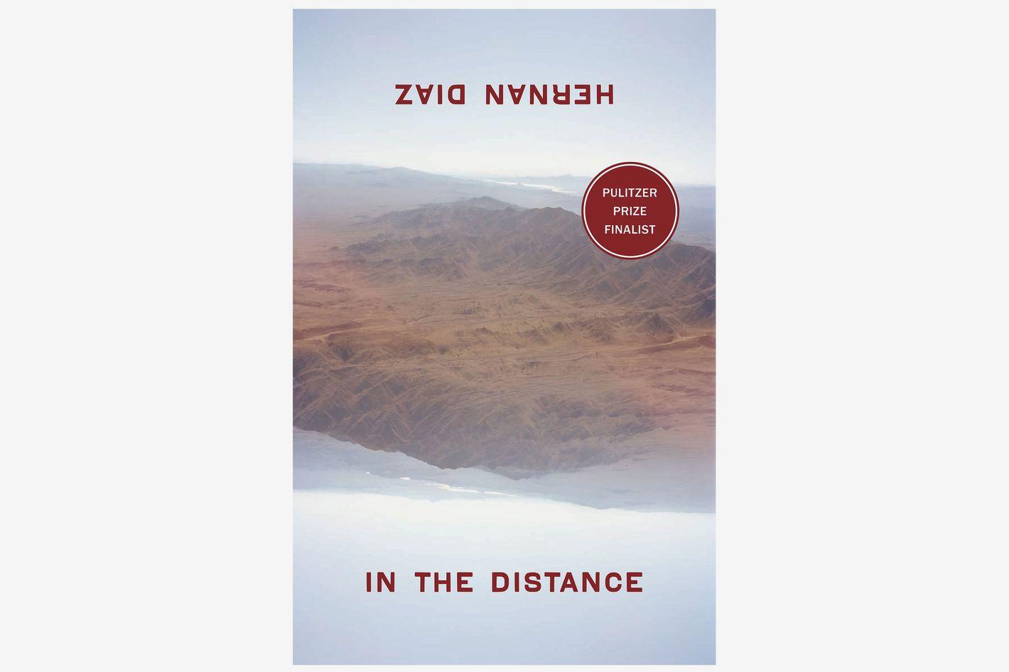 In the Distance by Hernan Diaz