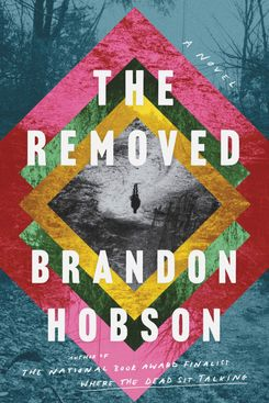 The Removed by Brandon Hobson (February 2)