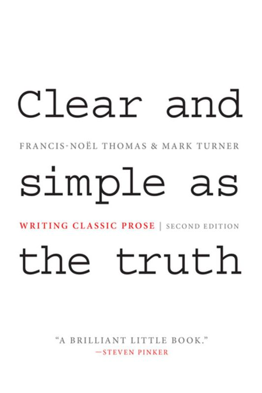 """Clear and Simple as the Truth,"" by Francis-Noël Thomas and Mark Turner"