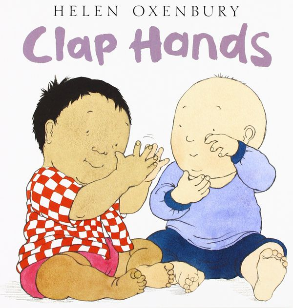 'Clap Hands' (Oxenbury Board Books)