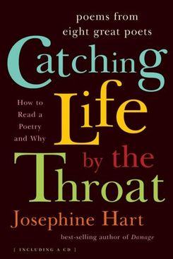 Catching Life by the Throat, edited by Josephine Hart