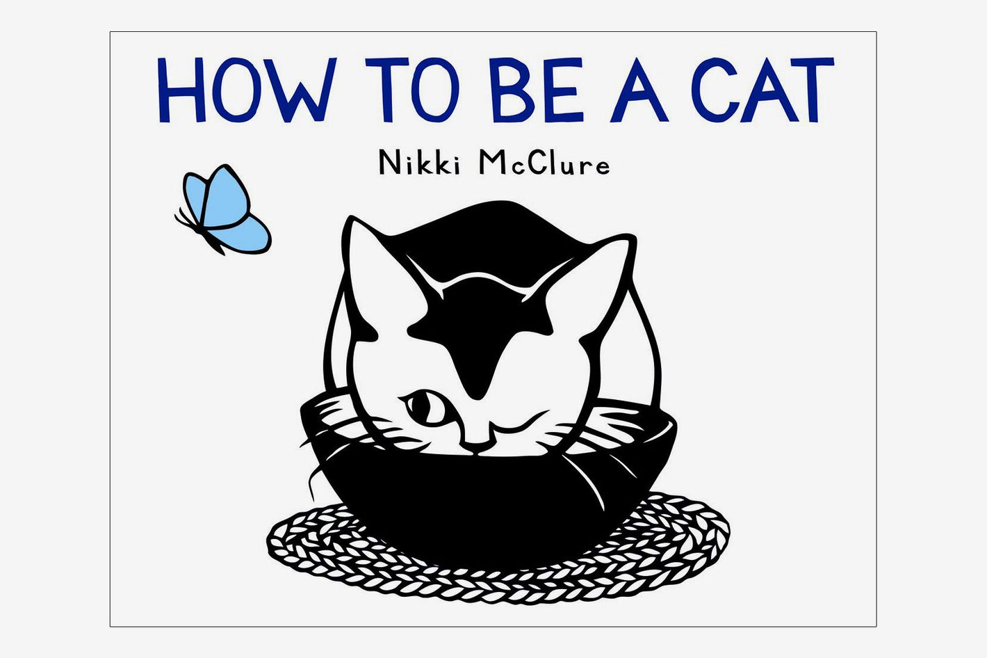 """How to Be A Cat"" by Nikki McClure"