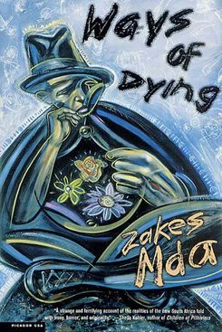 Ways of Dying, by Zakes Mda