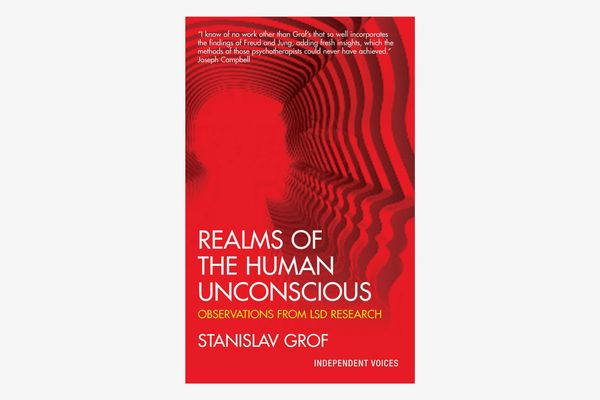 Realms of the Human Unconscious: Observations from LSD Research