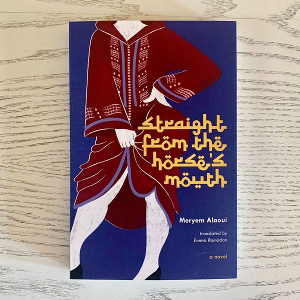 Straight From the Horse's Mouth by Meryem Alaoui