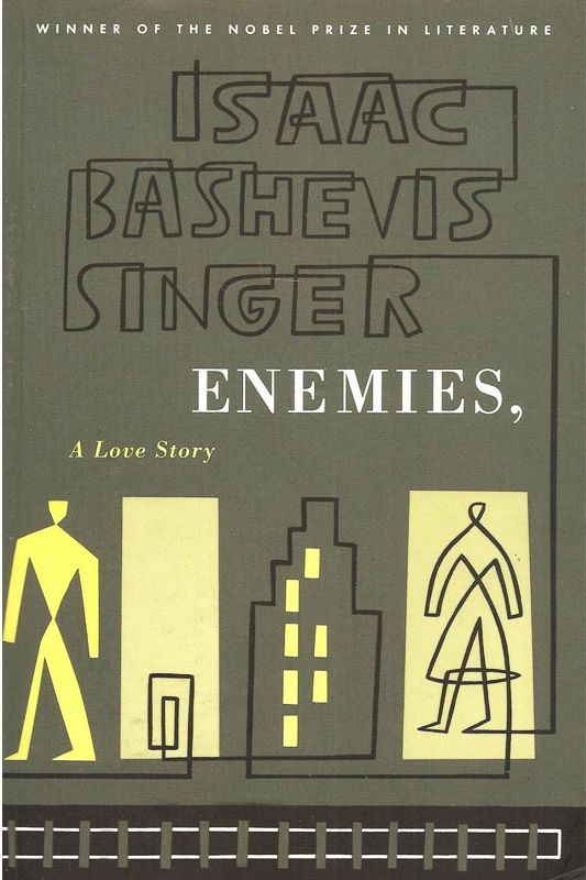 """Enemies: A Love Story,"" by Isaac Bashevis Singer"