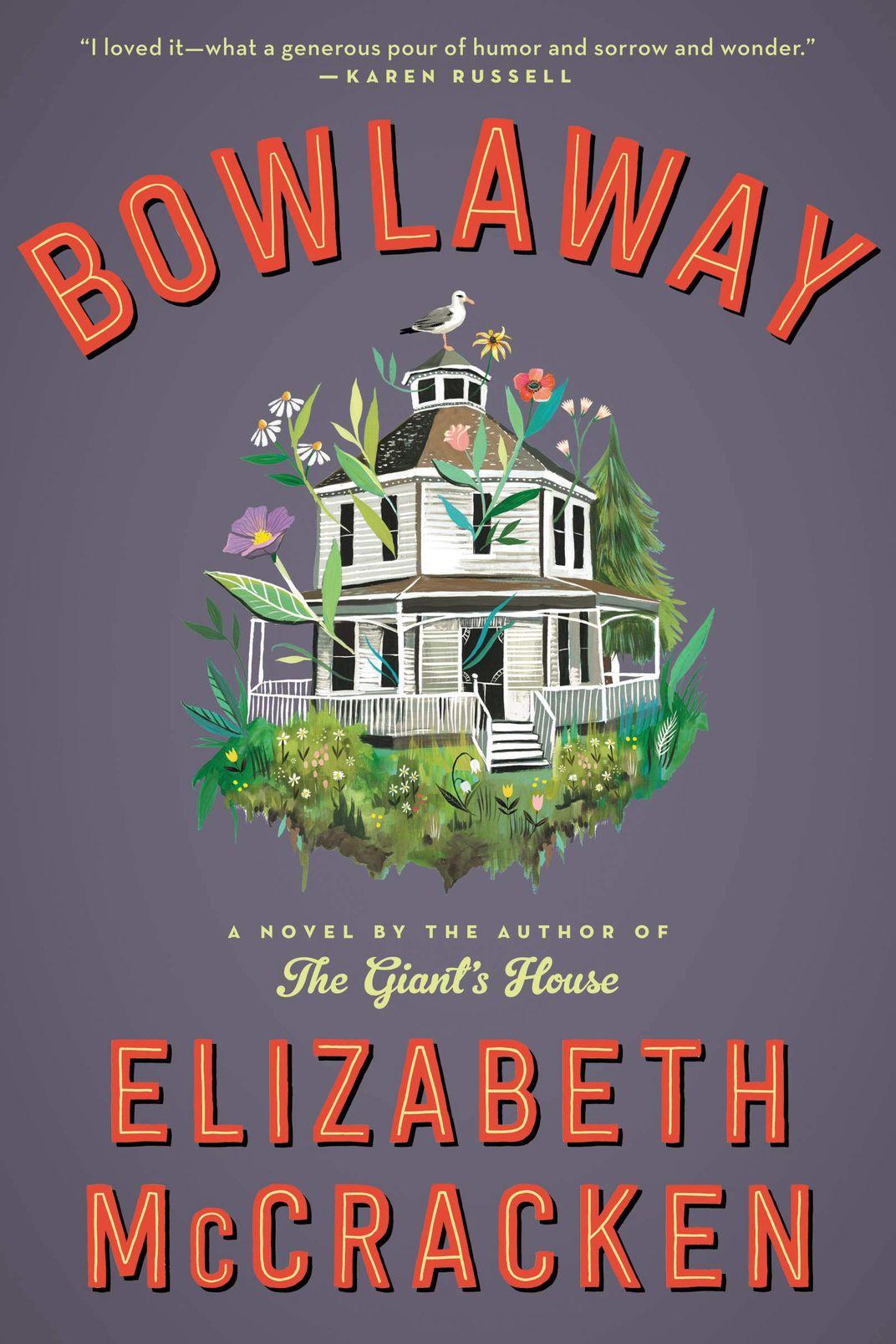 <em>Bowlaway</em> by Elizabeth McCracken