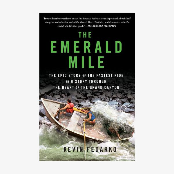 'The Emerald Mile: The Epic Story of the Fastest Ride in History Through the Grand Canyon'