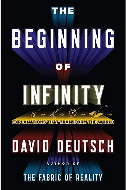 """The Beginning of Infinity,"" by David Deutsch"