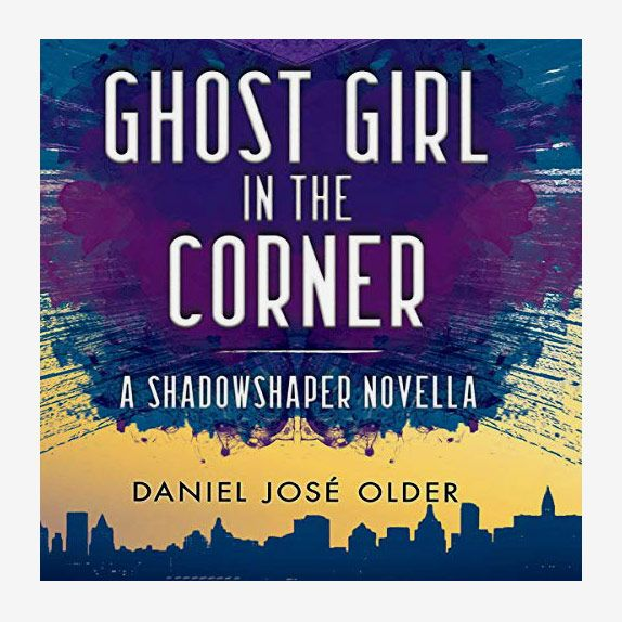 Ghost Girl in The Corner: A Shadowshaper Novella by Daniel Jose Older and read by Anika Noni Rose