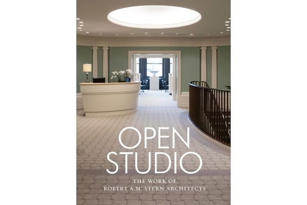 Open Studio: The Work of Robert A.M. Stern Architects by Robert A.M. Stern, Shannon Hohlbein, and Peter Morris Dixon