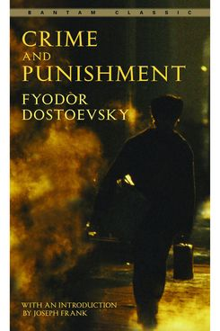 """""""Crime and Punishment,"""" by Fyodor Dostoevsky"""