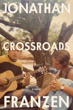 Crossroads, by Jonathan Franzen