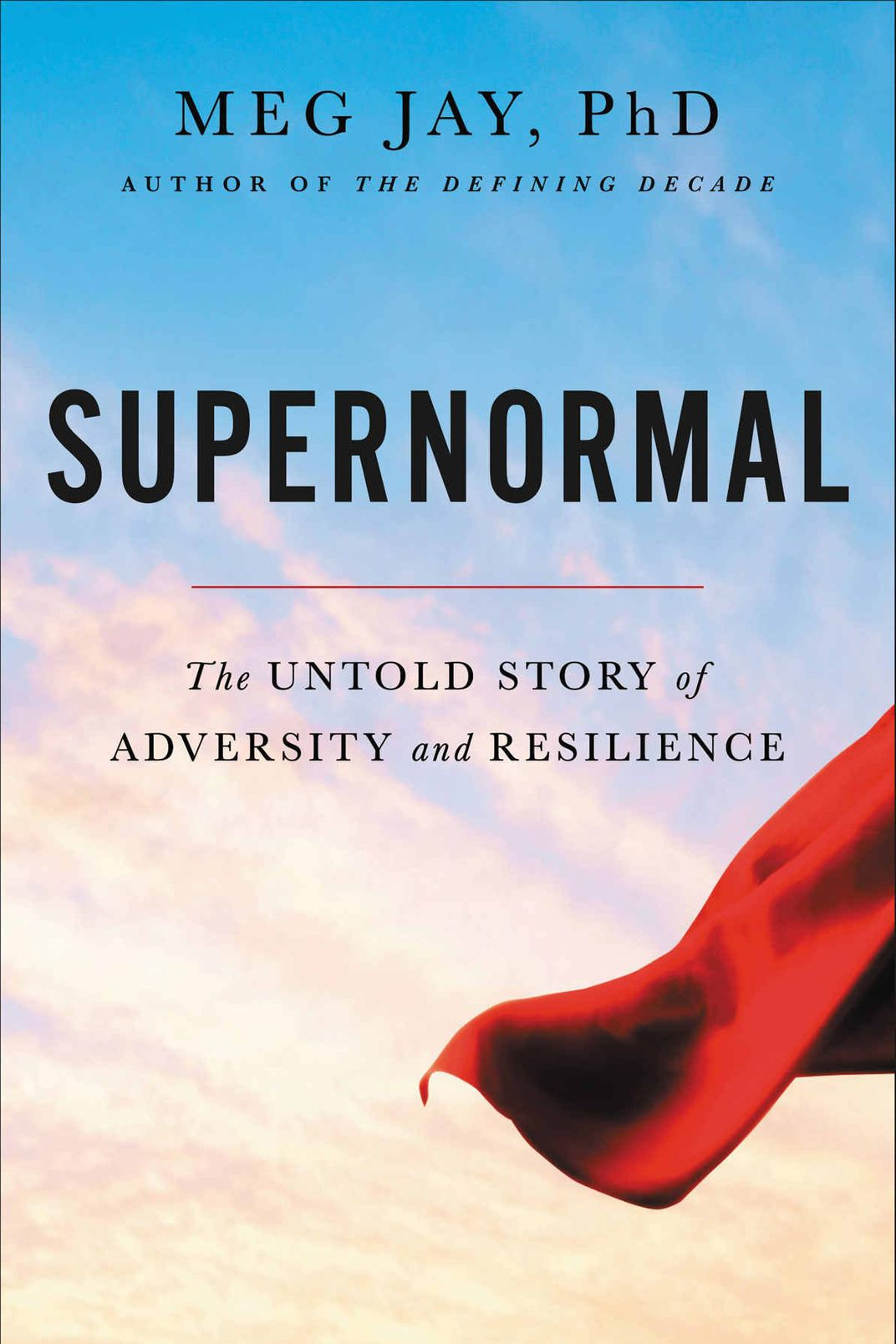 Supernormal by Meg Jay