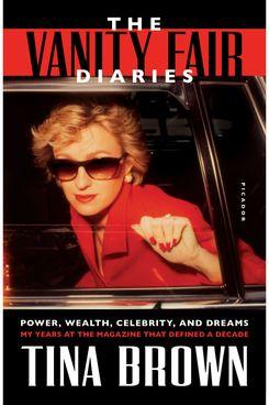 The Vanity Fair Diaries by Tina Brown