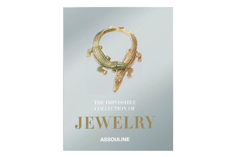 Impossible Collection of Jewelry: The 100 Most Important Jewels of the Twentieth Century