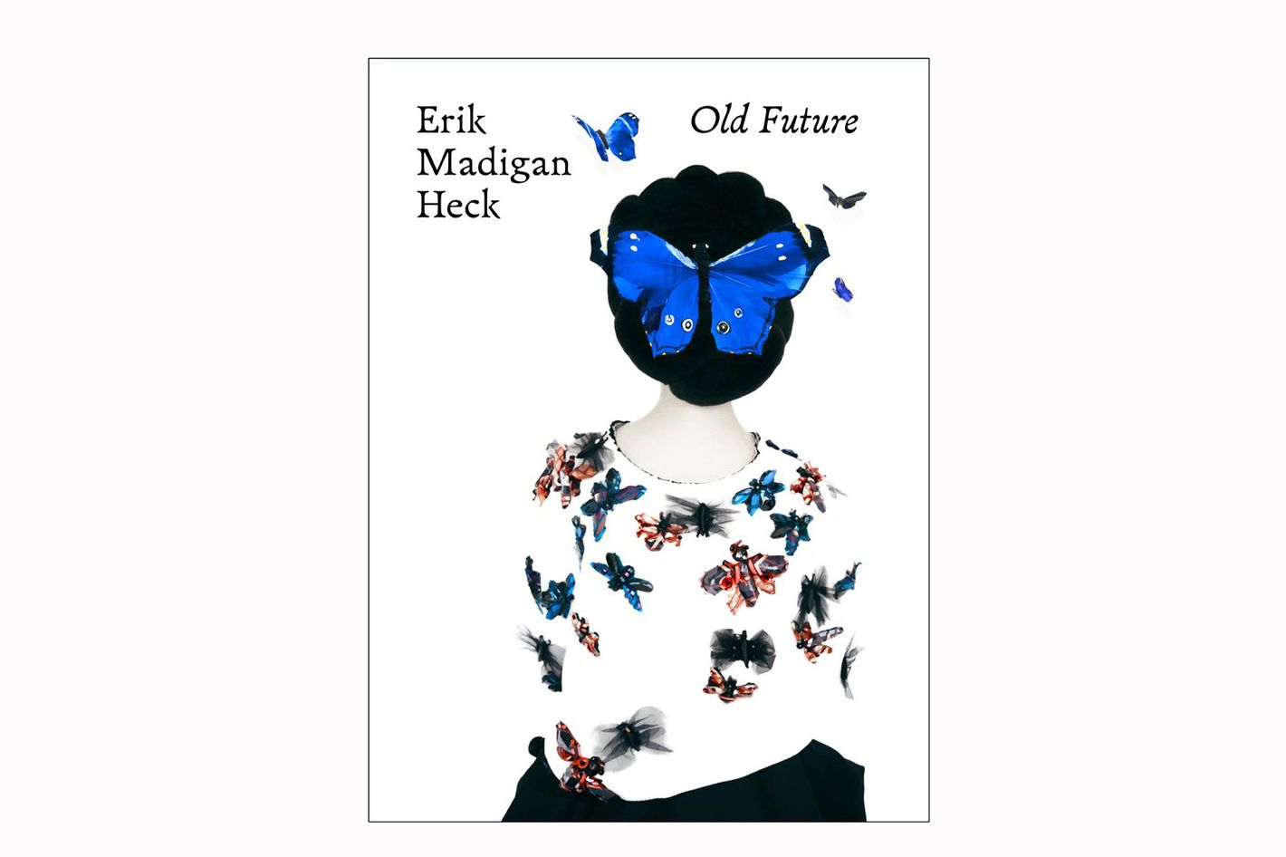 Erik Madigan Heck: Old Future
