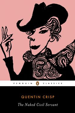 The Naked Civil Servant, by Quentin Crisp