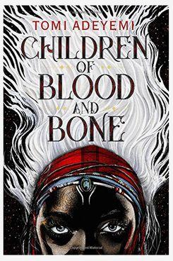 «Enfants de sang et d'os (héritage d'Orisha)», par Tomi Adeyemi