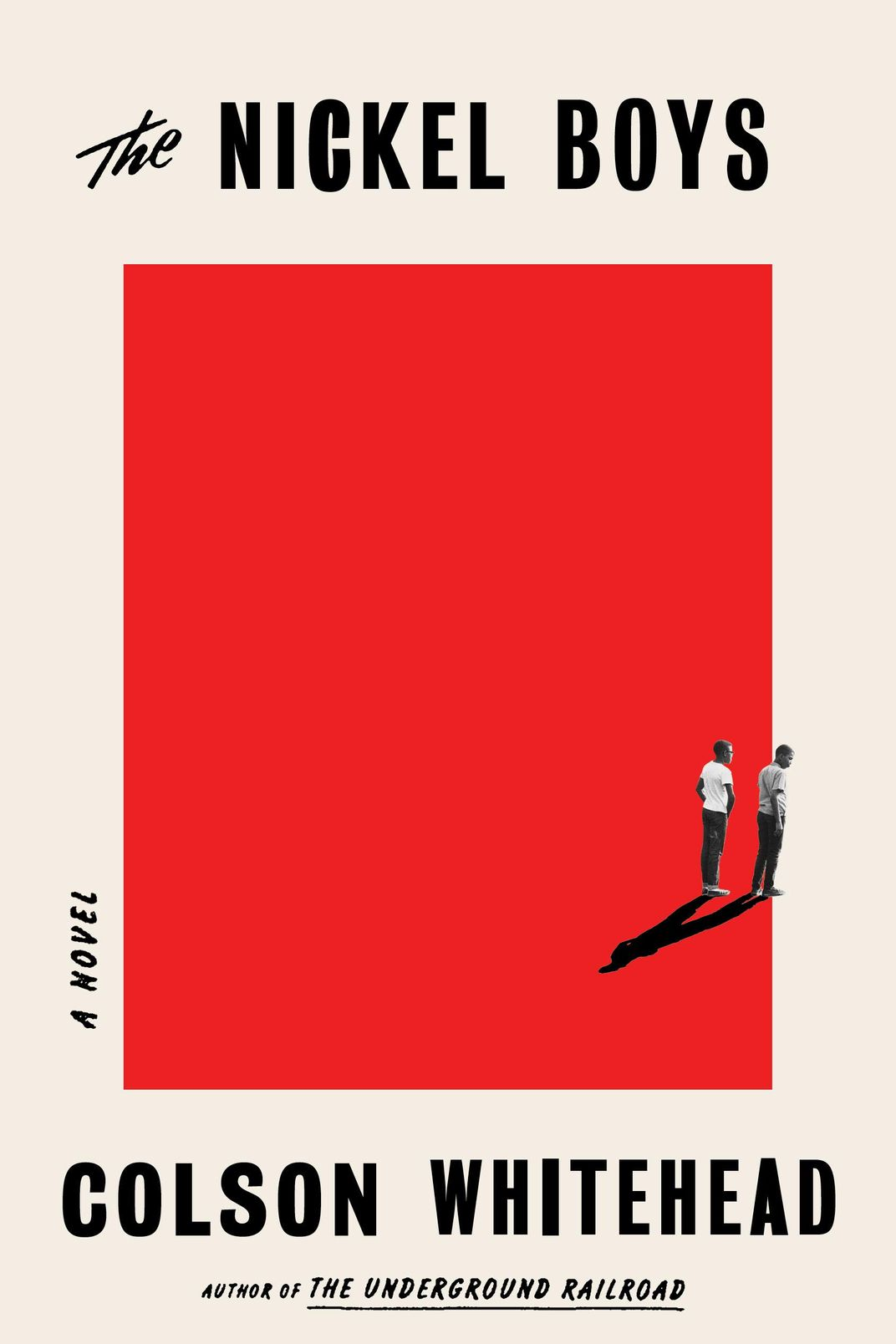 The Nickel Boys, by Colson Whitehead (Doubleday, July 16)