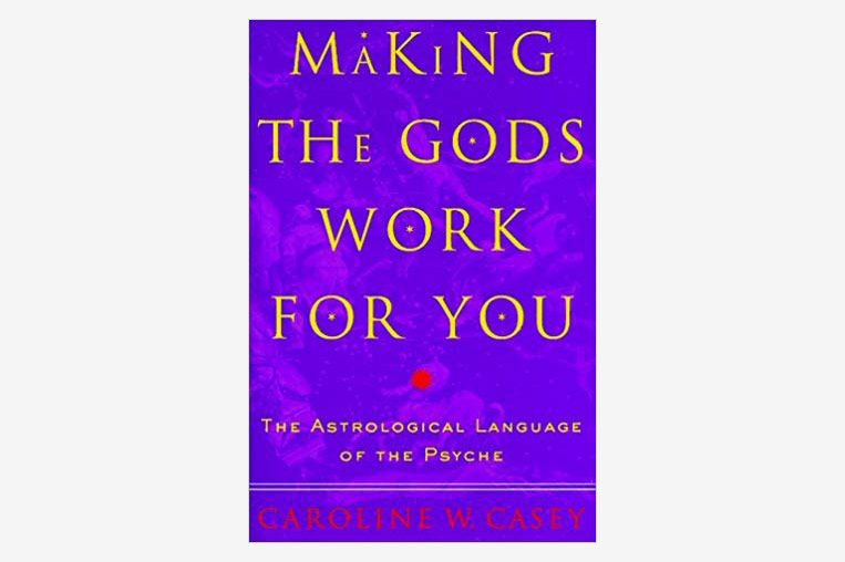 Making the Gods Work for You, by Caroline W. Casey