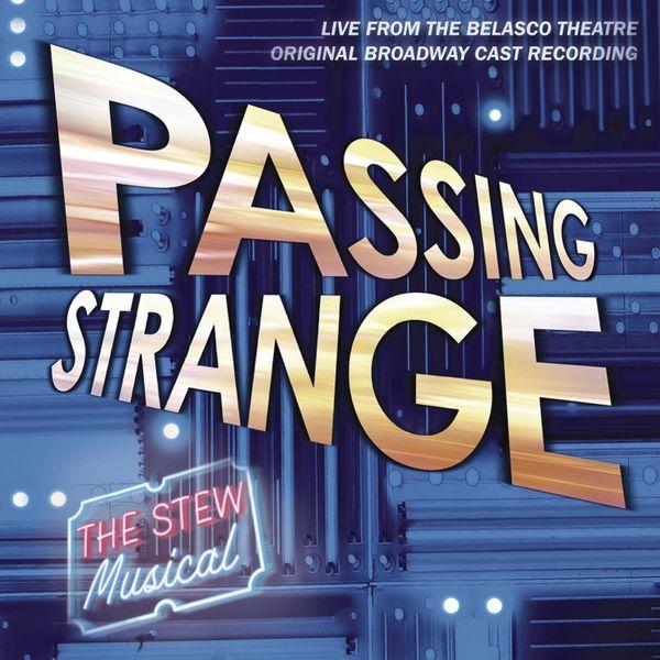 'Passing Strange' Original Cast Recording