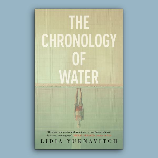 'The Chronology of Water,' by Lidia Yuknavitch