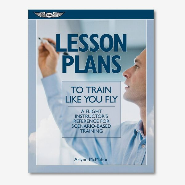 Lesson Plans to Train Like You Fly by Arlynn McMahon