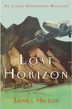 Lost Horizon, by James Hilton