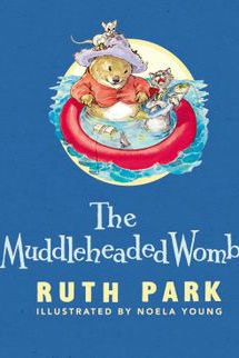 The Muddleheaded Wombat by Ruth Parks