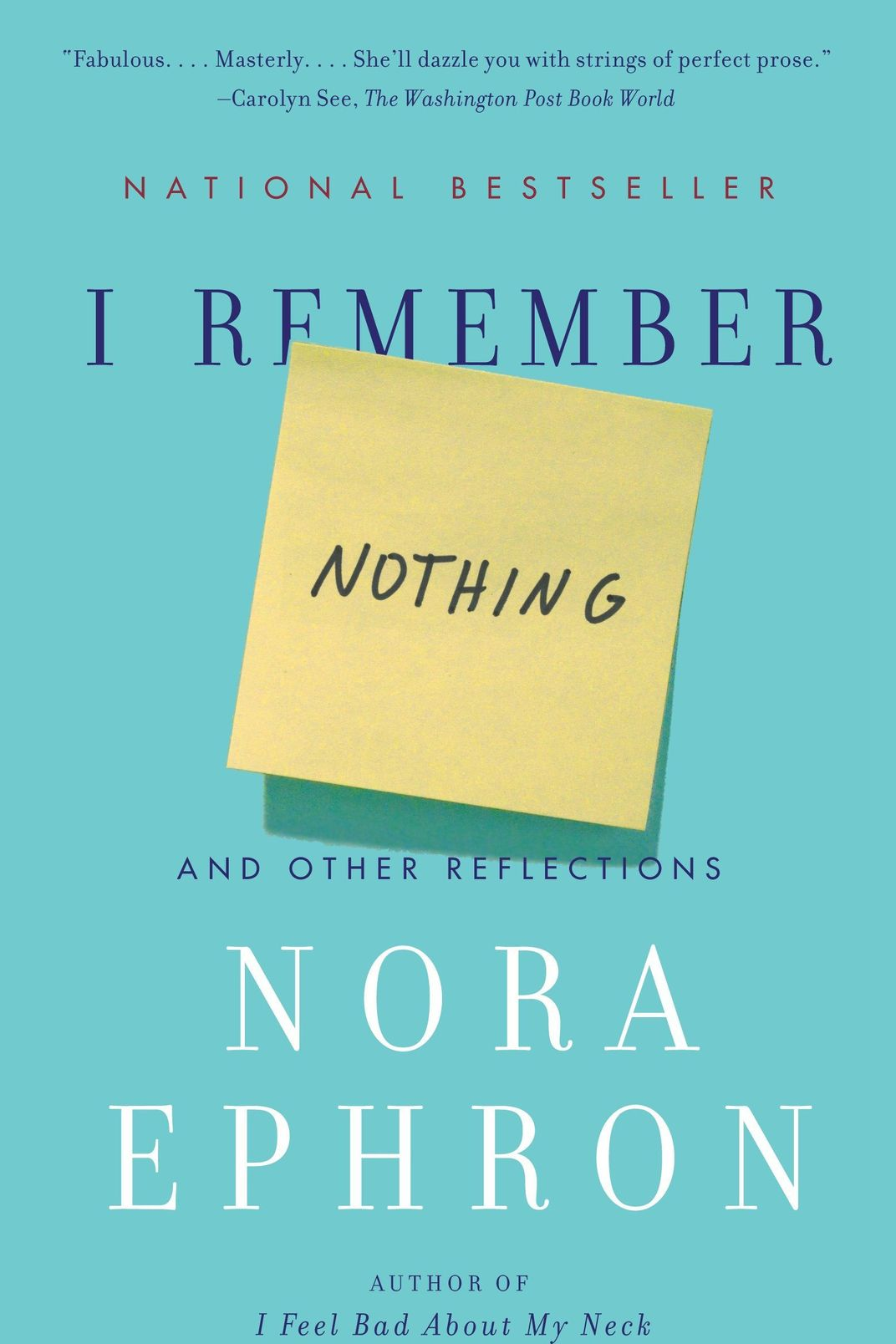 I Remember Nothing and Other Reflections, by Nora Ephron