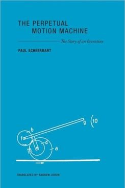 The Perpetual Motion Machine, Paul Scheerbart