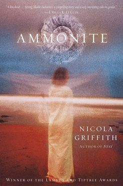 Ammonite by Nicola Griffith (1992)