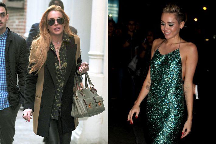 Lindsay Lohan and Miley Cyrus.
