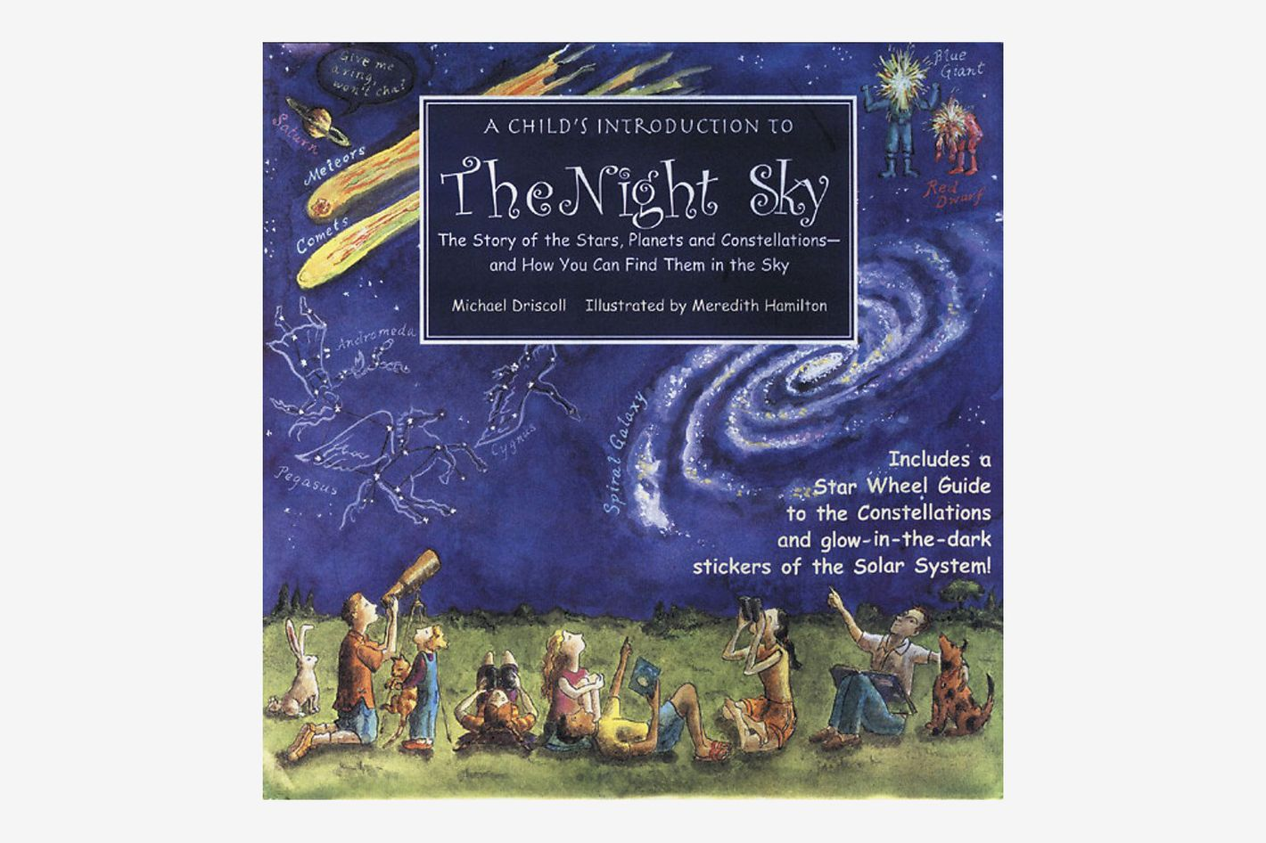 Child's Introduction to the Night Sky: The Story of the Stars, Planets, and Constellations and How You Can Find Them in the Sky