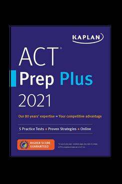 Kaplan ACT Prep Plus 2021