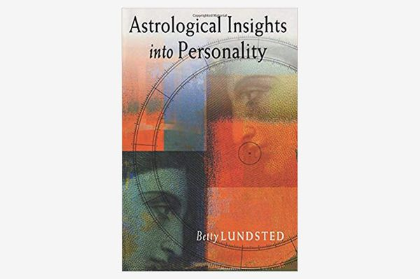 Astrological Insights Into Personality, by Betty Lundsted