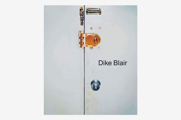 Dike Blair by Dike Blair
