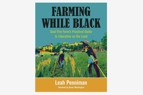 Farming While Black by Leah Penniman
