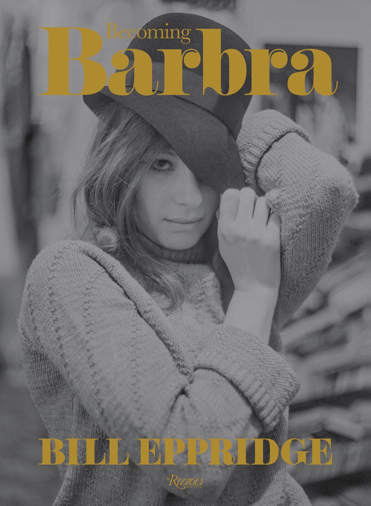 Becoming Barbra by Bill Eppridge