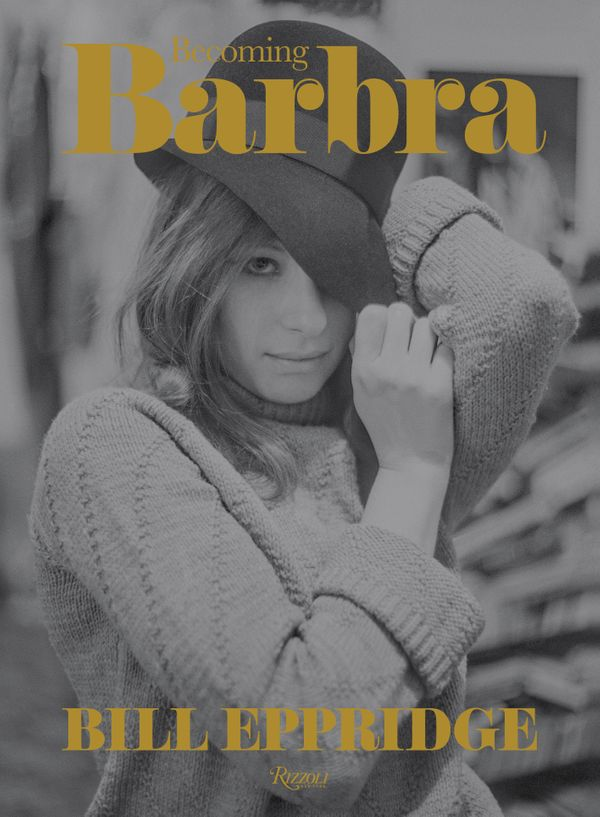 Becoming Barbra by Bill Eppridge