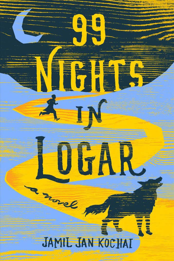99 Nights in Logar, by Jamil Jan Kochai (Viking, Jan. 8)