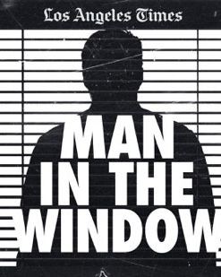 The Week in True-Crime Podcasts: 'Man in the Window'