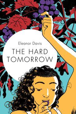 'The Hard Tomorrow' by Eleanor Davis