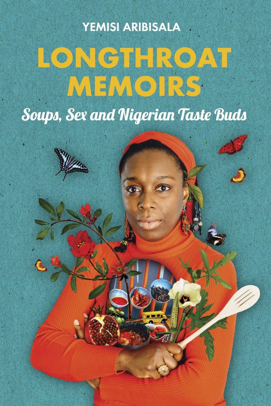 Longthroat Memoirs by Yemisi Aribisala
