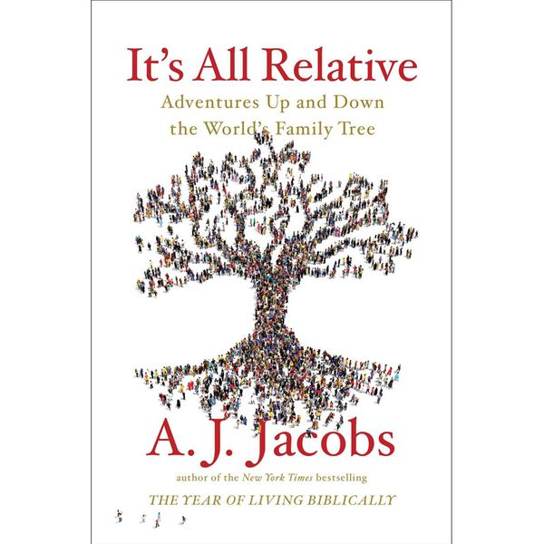 It's All Relative – A.J. Jacobs