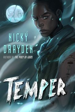 4. Temper, by Nicky Drayden