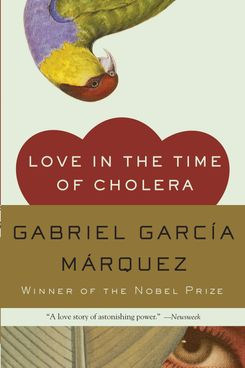 Love in the Time of Cholera by Gabriel Garcia Marquez (1985)